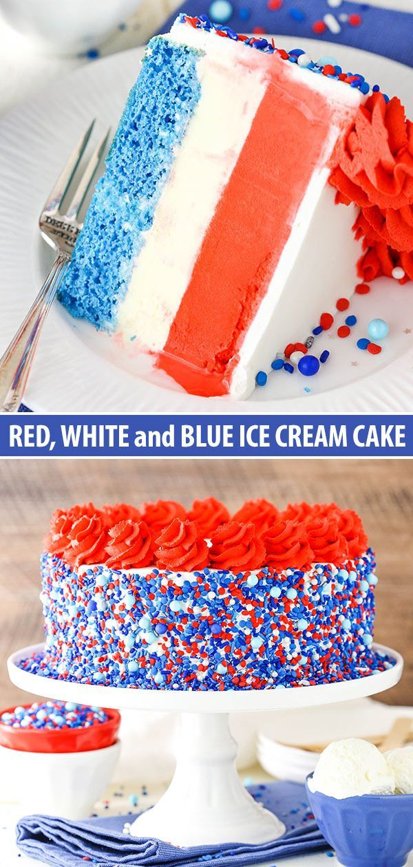 Red White Blue Ice Cream Cake Fourth Of July Cake Recipe Recipe Ice Cream Cake Cake Ice Cream Desserts
