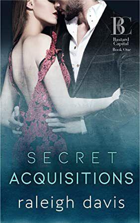 Free eBook Secret Acquisitions A billionaire second chance romance Bad Boy Capital Book 1