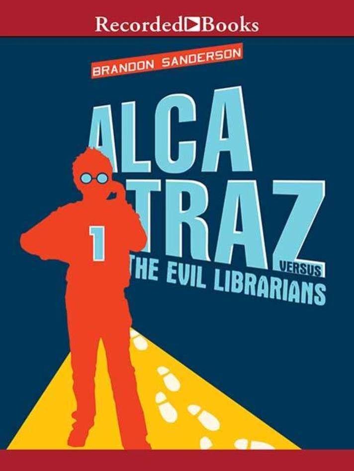 Alcatraz Vs The Evil Librarians Alcatraz Series Book 1 Books