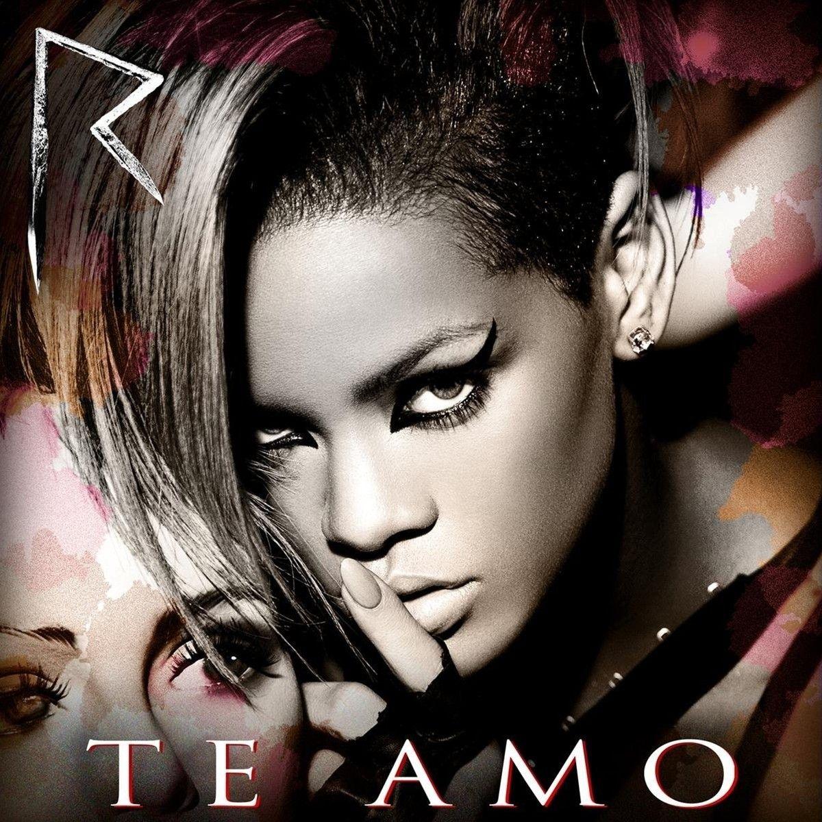 Te Amo With Images Rihanna Song Rihanna Album Cover Rihanna