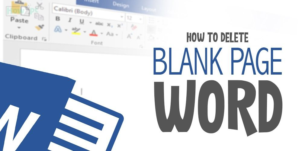 How To Delete A Blank Page In Word On Windows And Mac Microsoft Word Document Words Blank Page