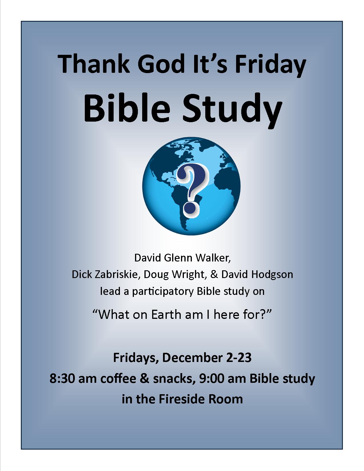 Regular Bible Studies Open To All Resumed In December The