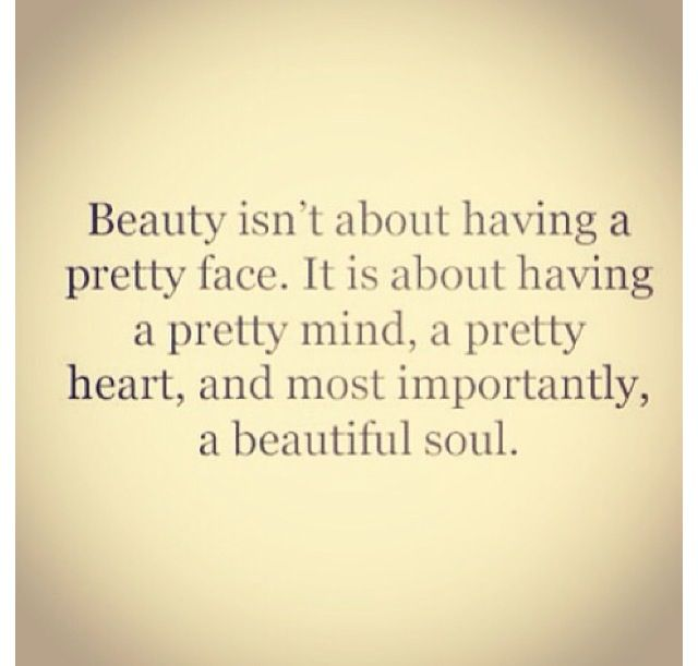 Beauty Is Not Just A Pretty Face Words Quotes Inspirational Quotes