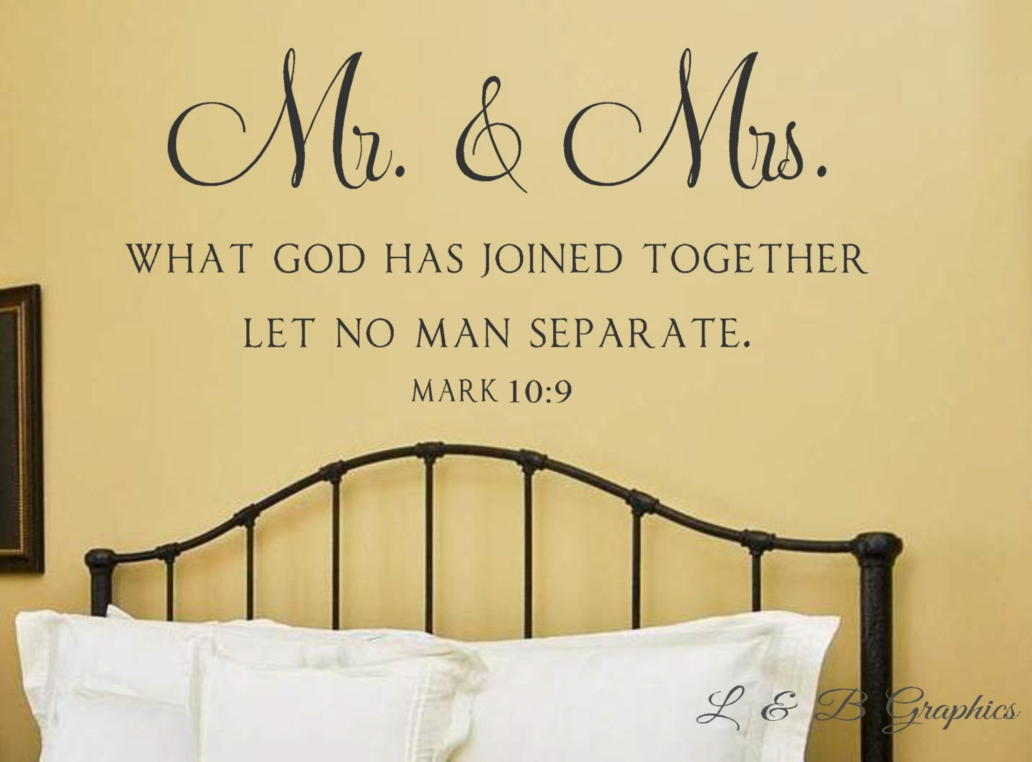Mr. and Mrs. - What God has joined together- Mark 10 9- Vinyl Wall ...