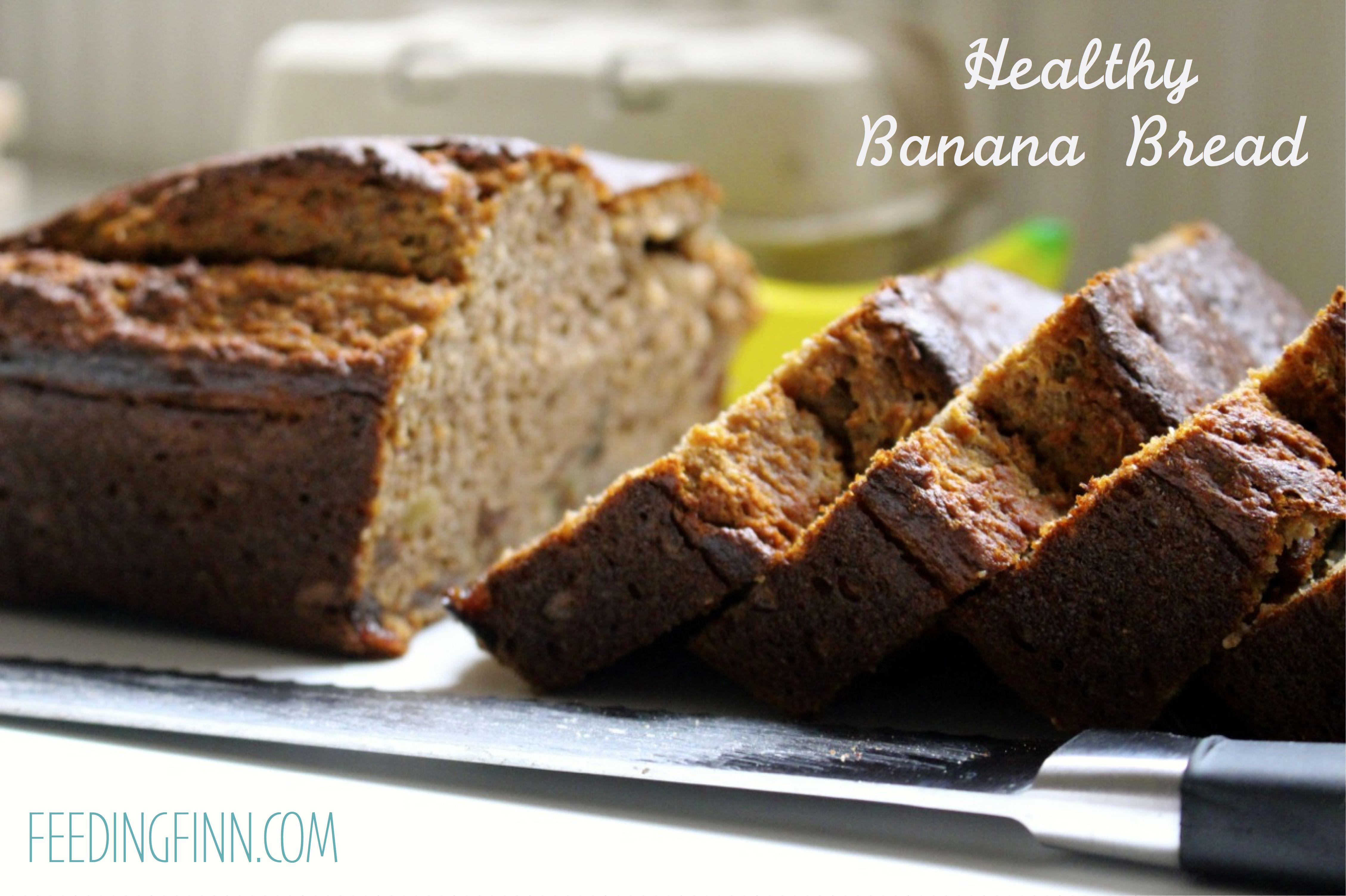Healthy banana bread ff kids menu pinterest healthy banana healthy banana bread ff forumfinder Image collections