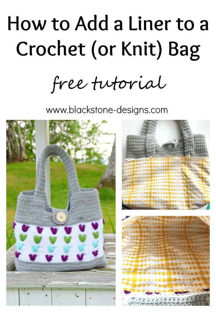 Add a liner to your handmade crochet or knit bags, so you can ...