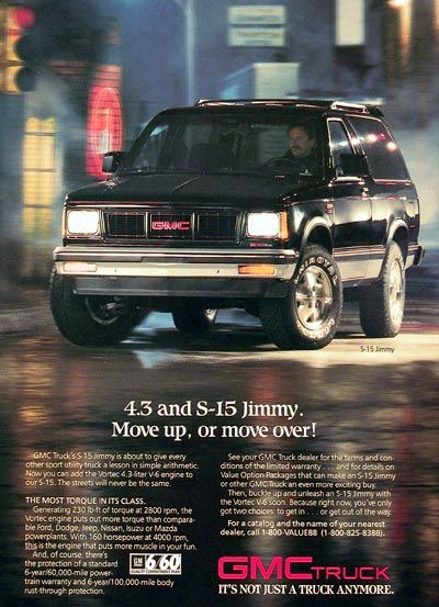 Gmc Jimmy Ad The Truck I Have Gmc Pickup Trucks Chevrolet Trucks Gmc Trucks