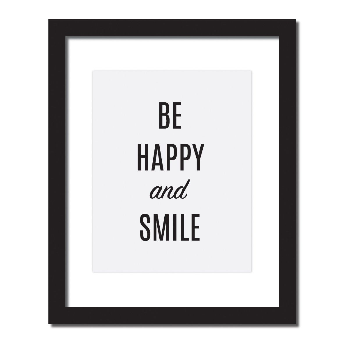 'Be Happy and Smile' Inspirational Quote Print . UNFRAMED. Hang this beautiful 'Be Happy and Smile' inspirational print on your wall. Original artwork, digitally printed on high - quality matte paper. • MEDIUM: fine art print • SIZE: the size you choose at checkout with full bleed • PAPER: Heavy, premium 270 gsm archival matte paper, acid-free • FINISH: Matte, very slightly textured • PAPER COLOR: Natural White • MADE IN USA Frame is not included. Ships flat. MADE IN USA Frame is not...