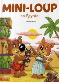Mini-Loup en Egypte - L'école, c'est classe !
