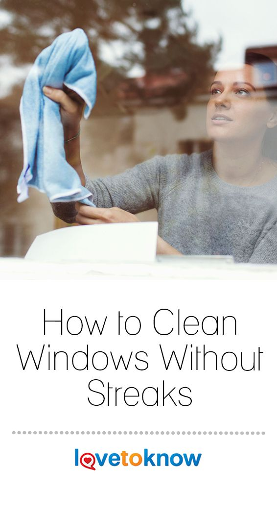 Do You Often Wonder The Best Way To Clean Windows Without