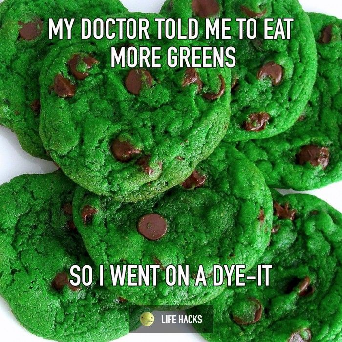 More greens? Okay! But seriously food coloring is super bad for you ...