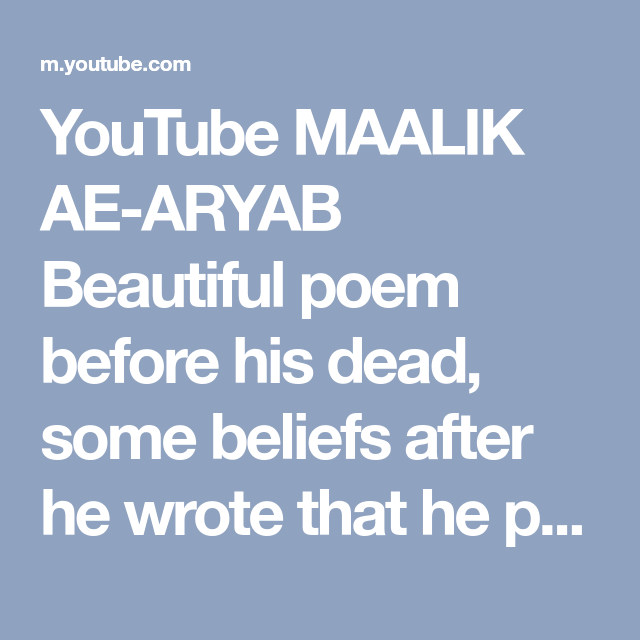 7326c9de52a YouTube MAALIK AE-ARYAB Beautiful poem before his dead