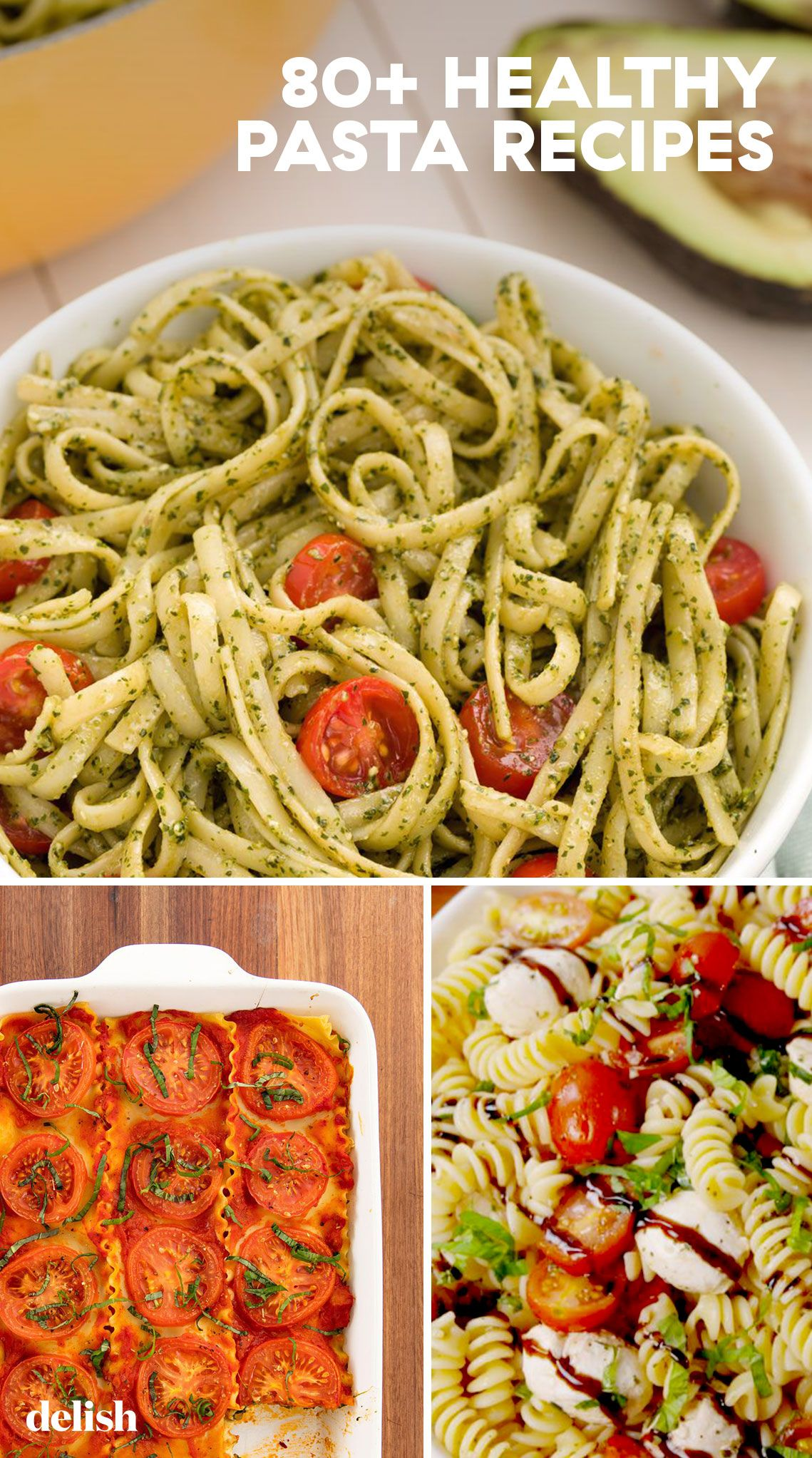 The 84 Most Delish Skinny Pastas Healthy Pasta Dishes Healthy Pasta Recipes Clean Eating Easy Healthy Pasta Recipes