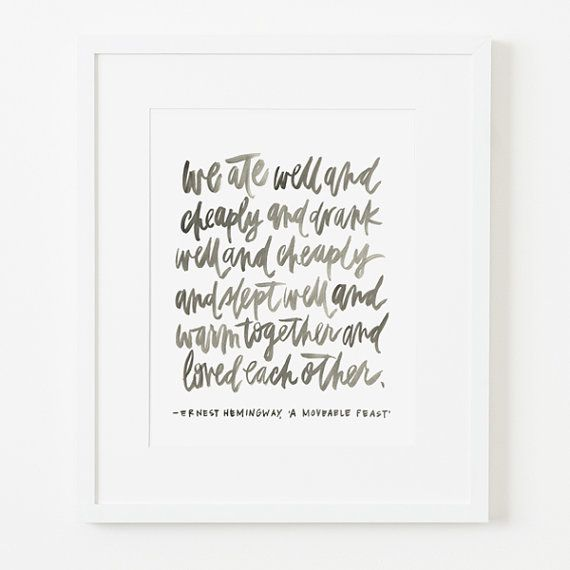 Framed 8x10 print / ernest hemingway quote / choice of black, white ...