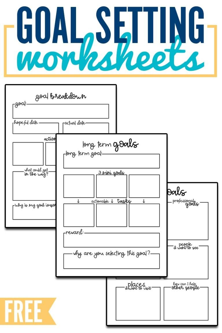 Goal Setting Worksheets Download 3 Goal Setting Worksheets To Start Your Year Off Success Free Goal Setting Worksheet Goal Planner Free Goal Setting Worksheet
