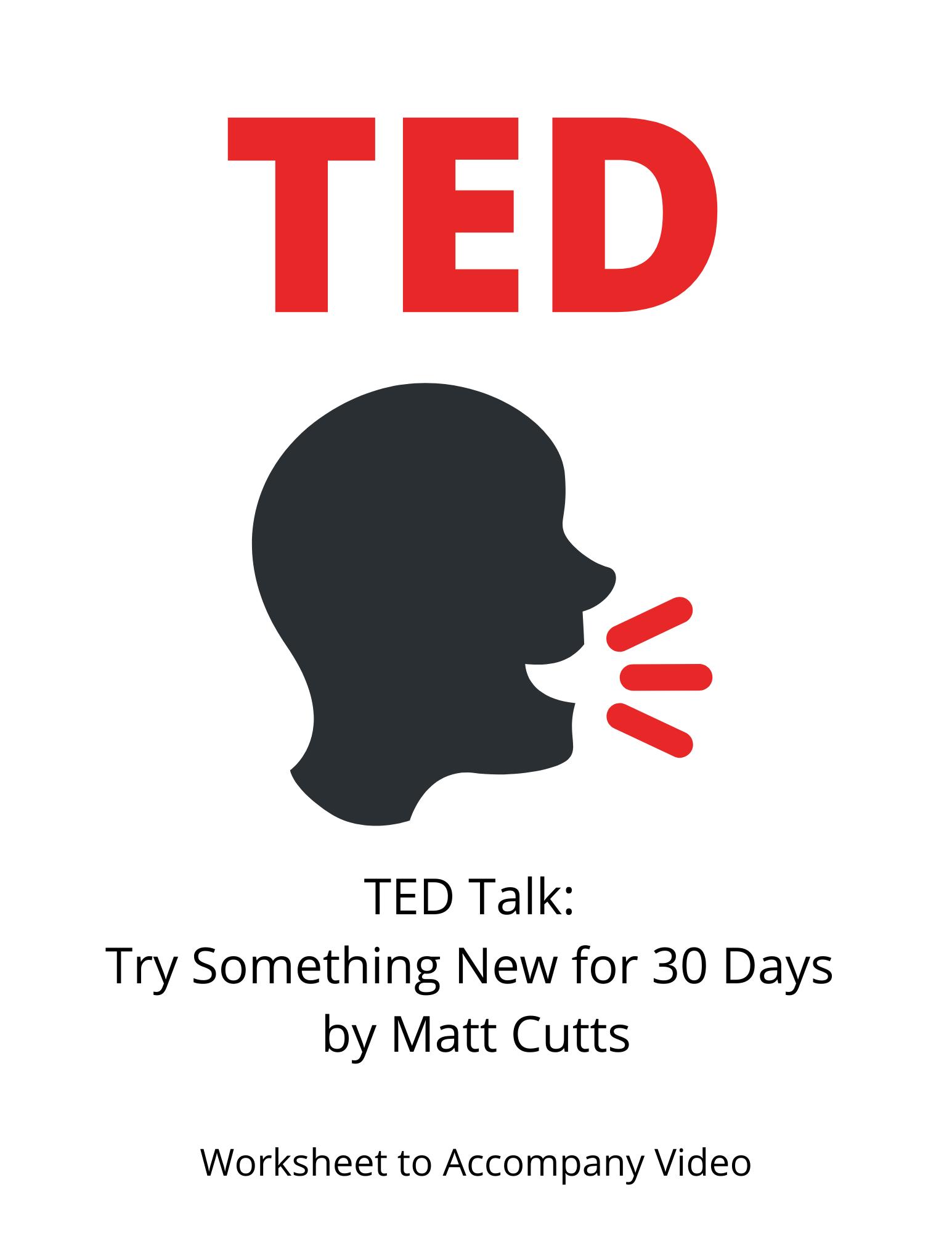 Ted Talk Try Something New For 30 Days Behavior Change
