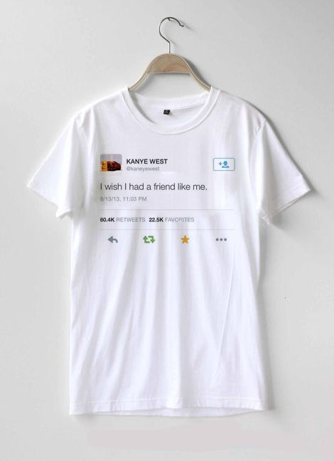 361a56653 Kanye West I Wish I Had a Friend Like Me T Shirt for Women | T-shirt ...