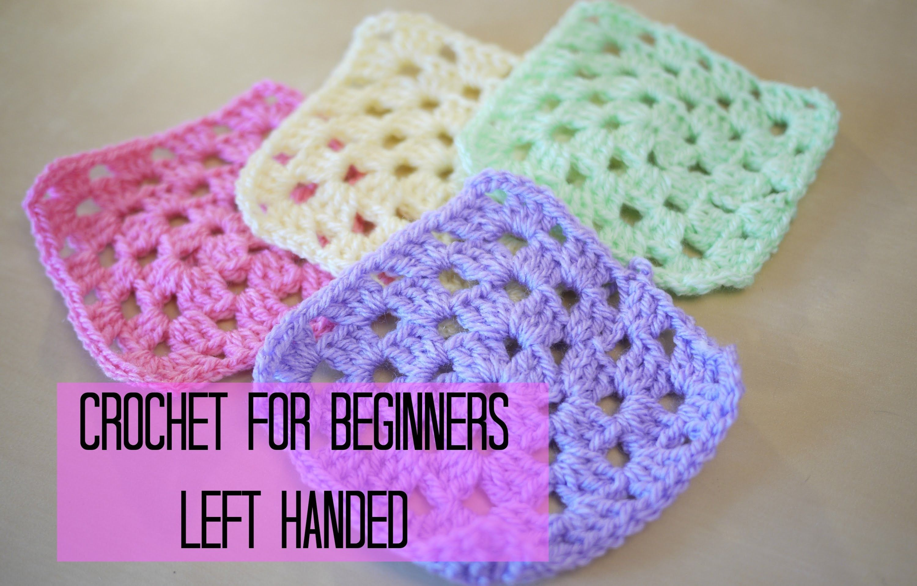 Knitting Instructions For Beginners Left Handed : Left handed crochet how to a granny square for