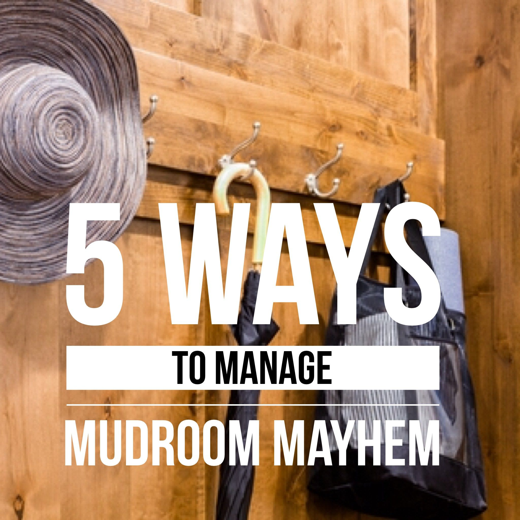 5 Ways To Manage Mudroom Mayhem. Organizing Tips For The Mudroom Area By  Professional Organizer, Nancy Haworth Of On Task Organizing In Raleigh, NC