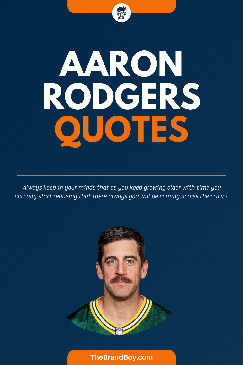 51 Best Aaron Rodgers Quotes And Sayings In 2020 Aaron Rodgers National Football League National Football