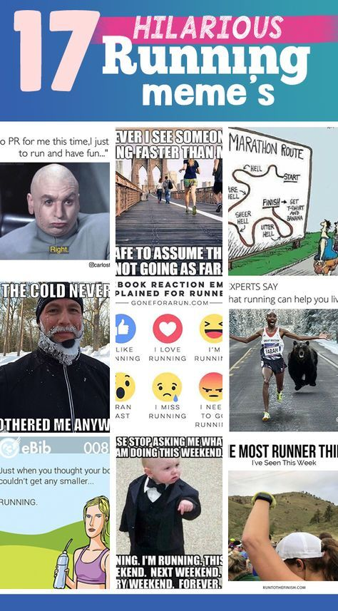 17 Funniest Running Memes Which One S Do You Relate To Funny Running Memes Running Memes Running Humor