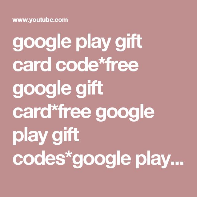 google play gift card code free google gift card free google play