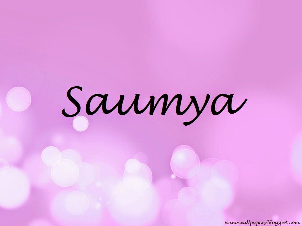 saumya name wallpapers saumya ~ name wallpaper urdu name meaning
