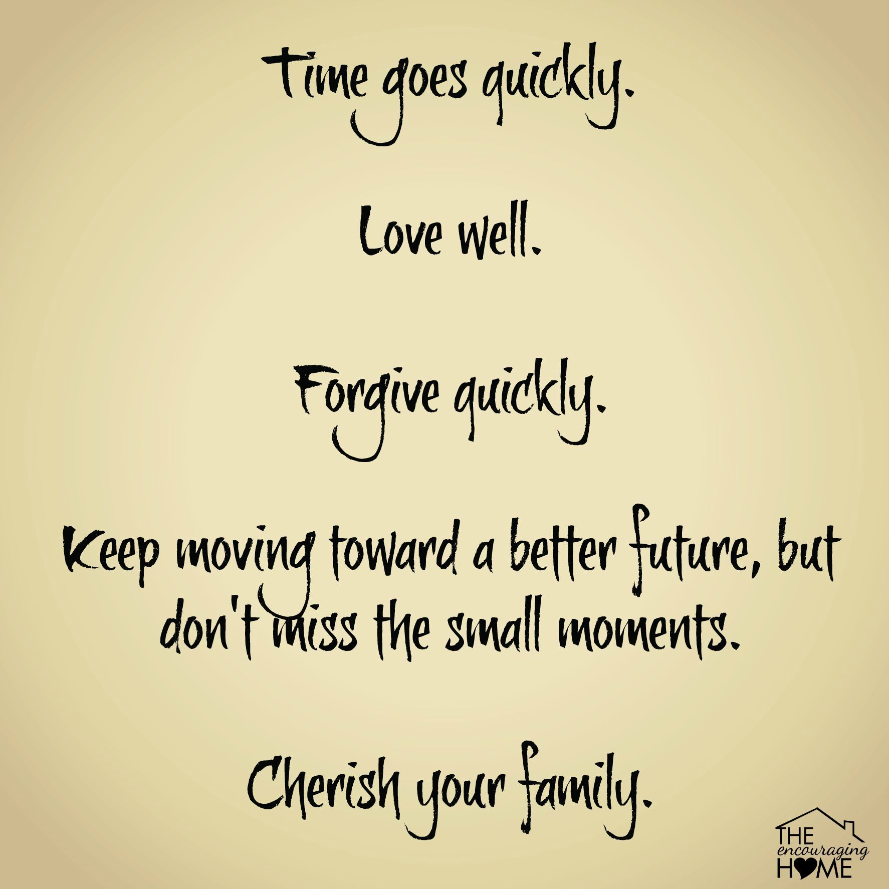 Cherish Your Family Family Quotes Health Quotes Motivation Words Of Encouragement