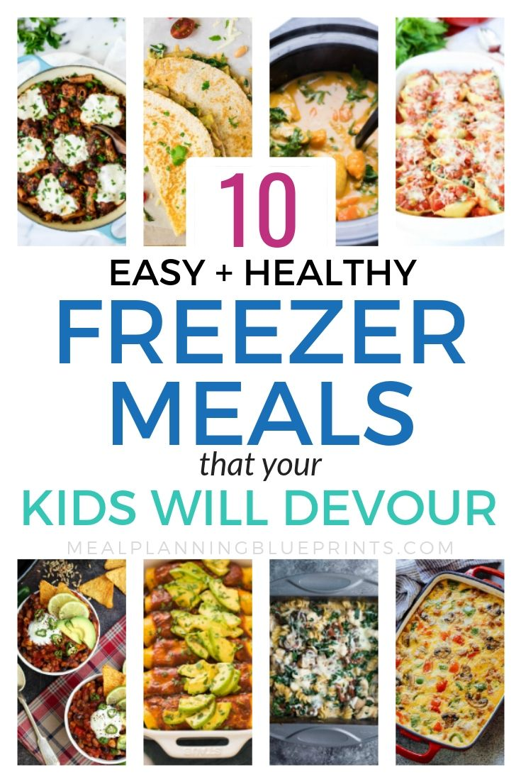 10 Easy + Healthy Freezer Meals that your Kids will Devour! images