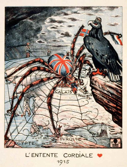 German Propaganda Poster 1915 L Entente Cordiale It Depicts Britain As A Huge Spider Attacking Turquie While Propaganda Art German Propaganda Wwii Posters