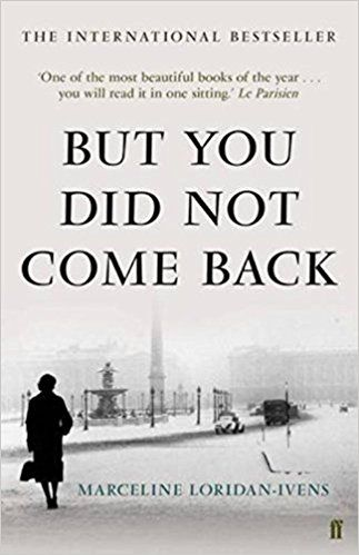 But You Did Not Come Back Amazon Co Uk Marceline Loridan Ivens