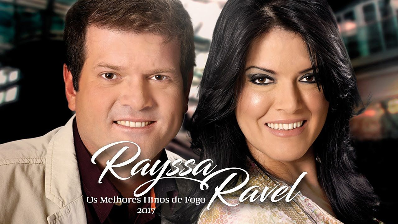 Rayssa E Ravel Os Melhores Hinos De Fogo 2017 Universitarias