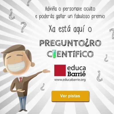 Concurso: Preguntoiro Científico de educaBarrié   educaBarrié