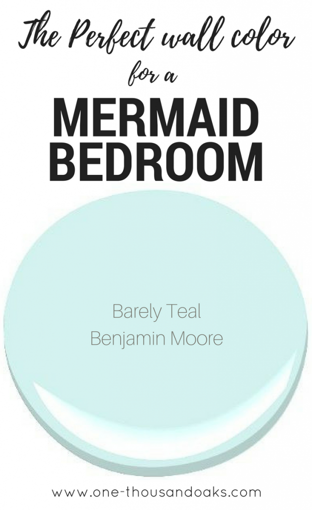 Under the Sea Mermaid Bedroom Paint Colors & ORC Week 3 - One Thousand Oaks