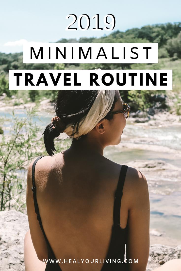 Sustainable Minimalist Travel Routine Minimalist Travel