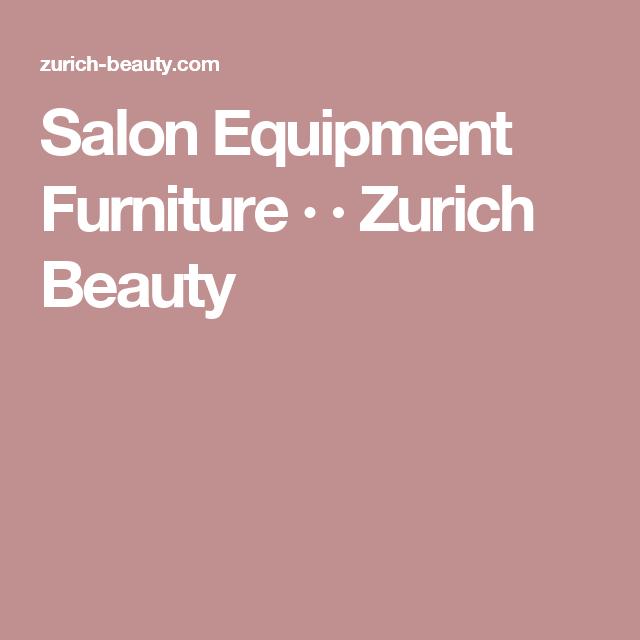 Salon Equipment Furniture · · Zurich Beauty | Salon ...