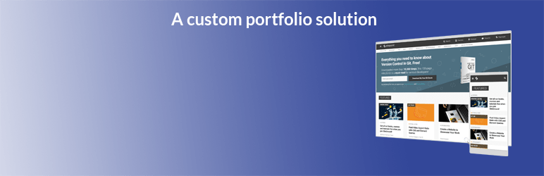 Web Developer S Portfolio Allowing Designers Developers A Custom Front End Display Through Shortcodes Showing Both Desktop Mobile