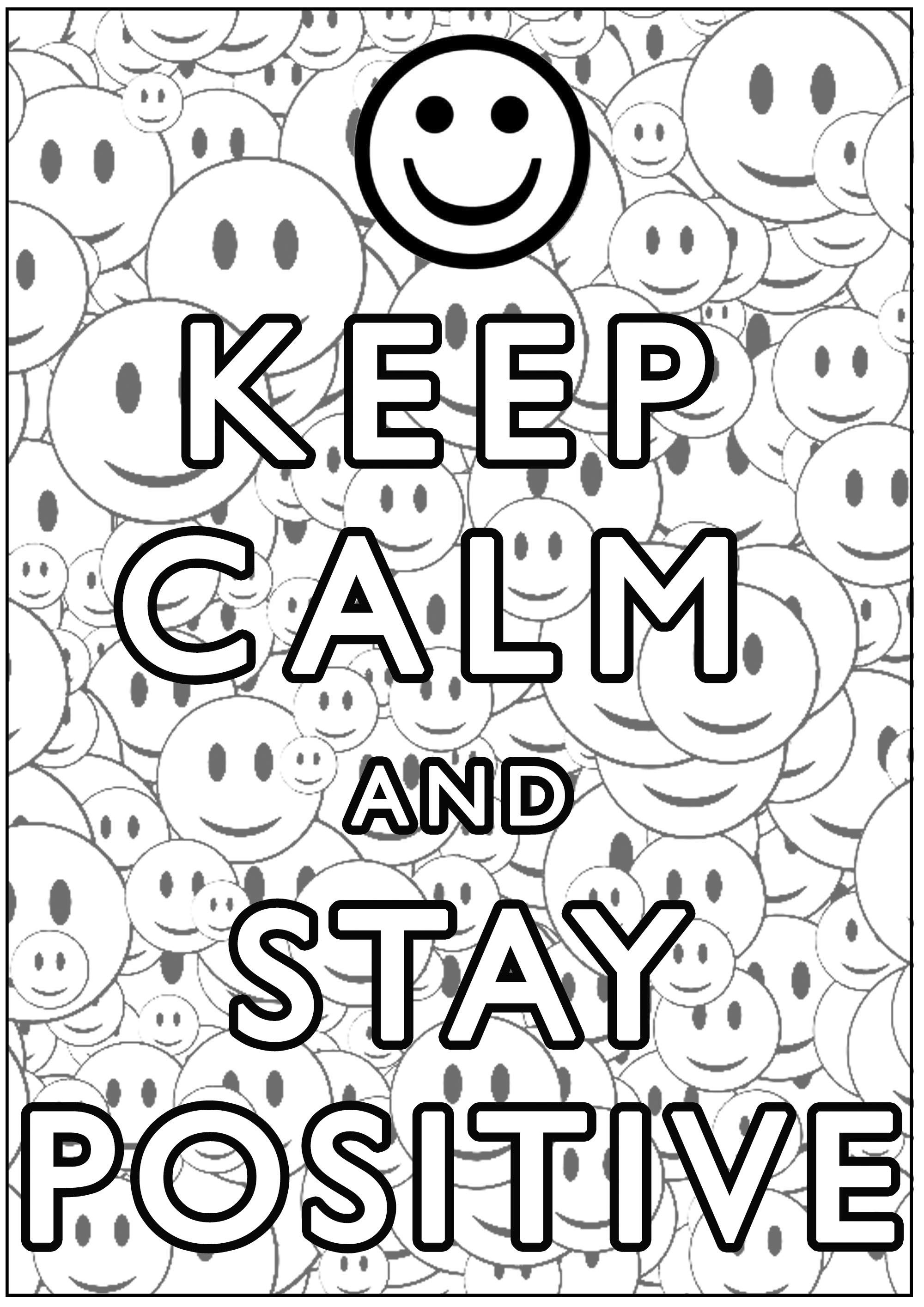 Keep Calm and stay positive - Keep calm and … Coloring ...