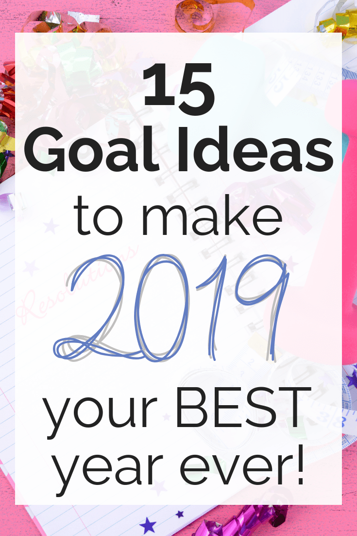 Thinking about making new years resolutions? Consider these 15 specific goal ideas! Find financial g...