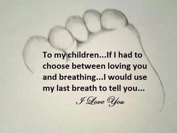 I Love My Children Quotes Adorable From A Mother's Heart To Her Children  Pinterest  Children Poems