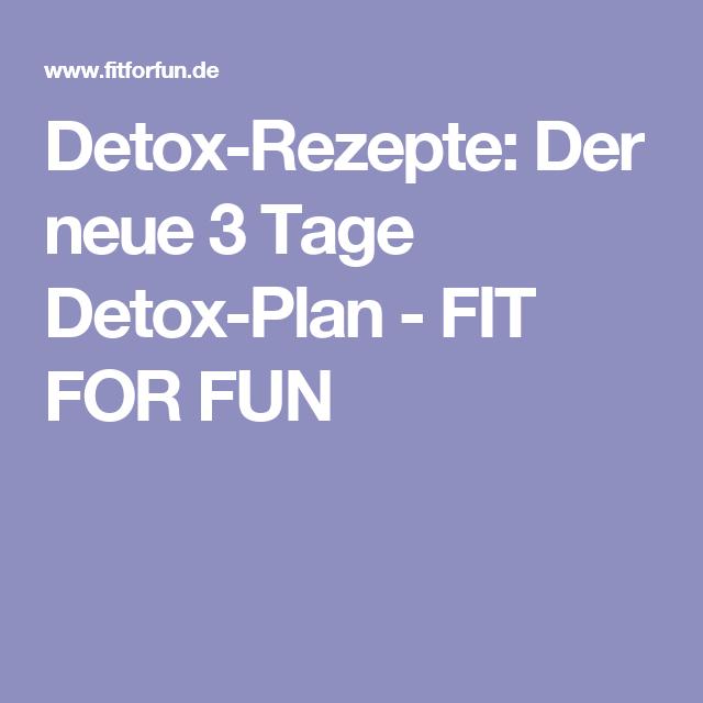 detox rezepte der neue 3 tage detox plan fit for fun detox di t detox di t rezepte. Black Bedroom Furniture Sets. Home Design Ideas