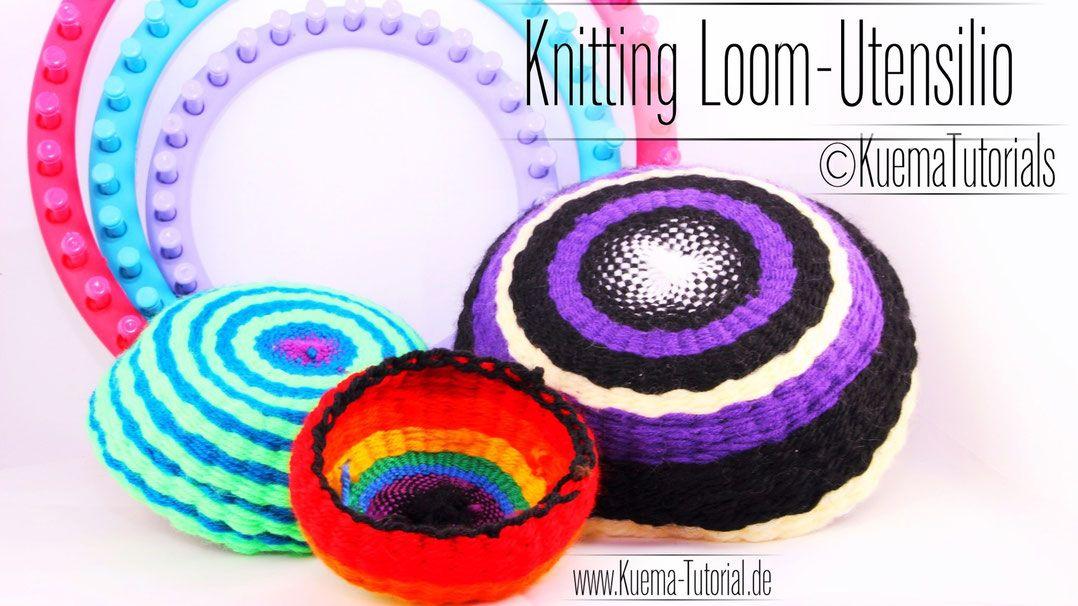 Knitting Loom Schale Utensilo Strickring Ua Pinterest