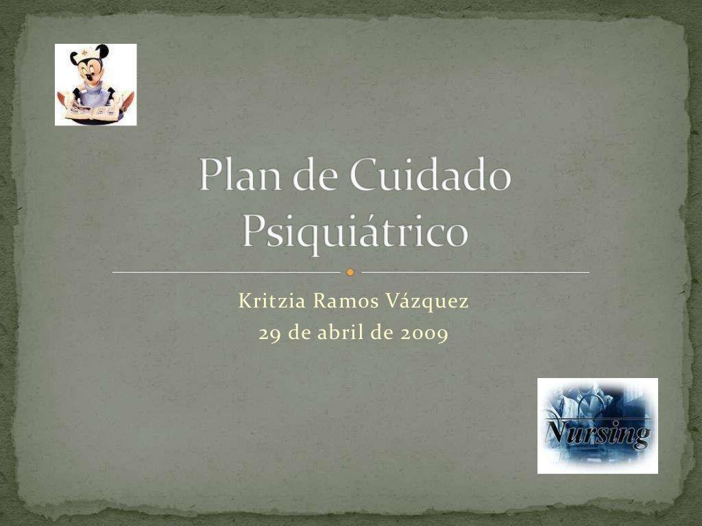 Plan de Cuidado Psiquiatrico by Kritzia Ramos via slideshare | citas ...