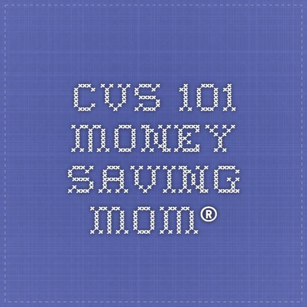CVS 101 - Money Saving Mom®