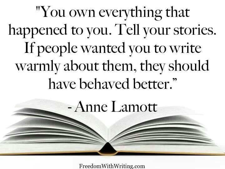 Then they should have behaved better   Writing quotes, Writing, Anne lamott