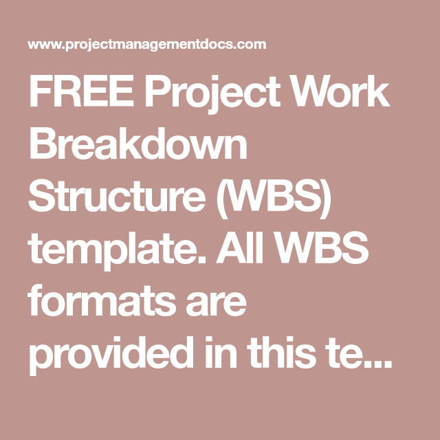 FREE Project Work Breakdown Structure WBS Template All Formats Are Provided In This Outline View Hierarchical Tabular