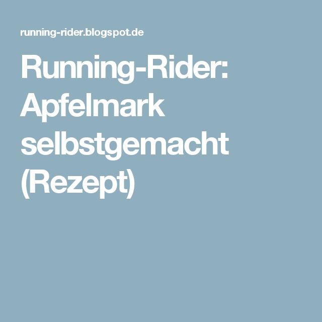 Running-Rider: Apfelmark selbstgemacht (Rezept)