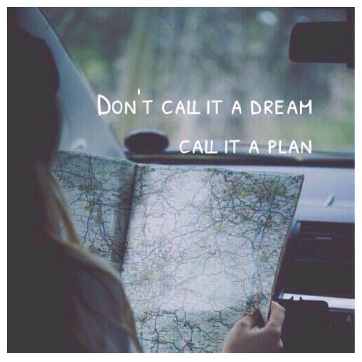 don t call it a dream call it a plan