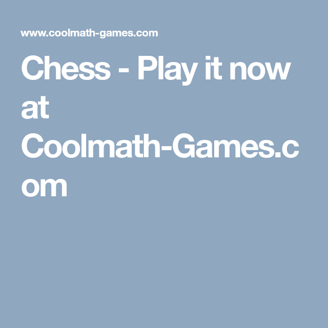 Luxury Coolmath Games Chess