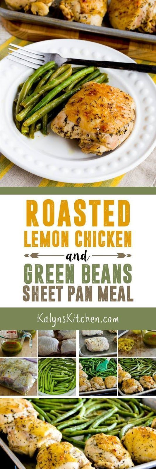 This Roasted Lemon Chicken and Green Beans Sheet Pan Meal is easy and delicious and this dinner is low-carb, Paleo, Whole 30, gluten-free, and South Beach Diet Phase One!  [found on http://KalynsKitchen.com]